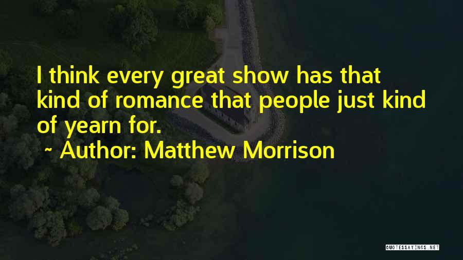 Matthew Morrison Quotes 1614324