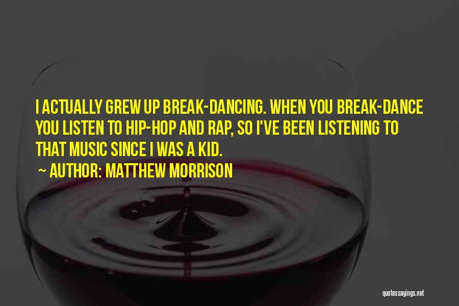 Matthew Morrison Quotes 1623642
