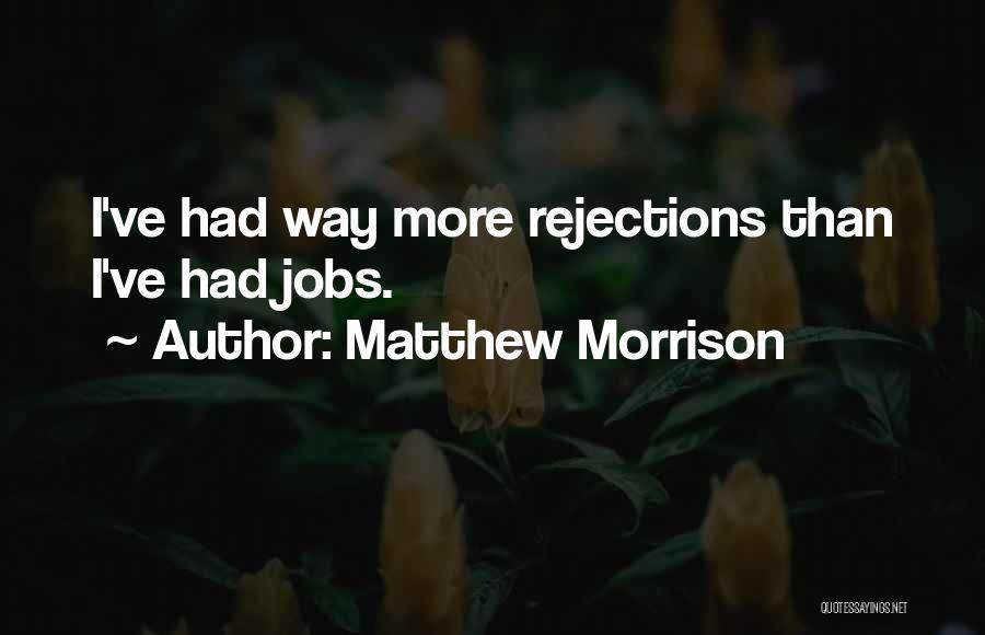 Matthew Morrison Quotes 1686329