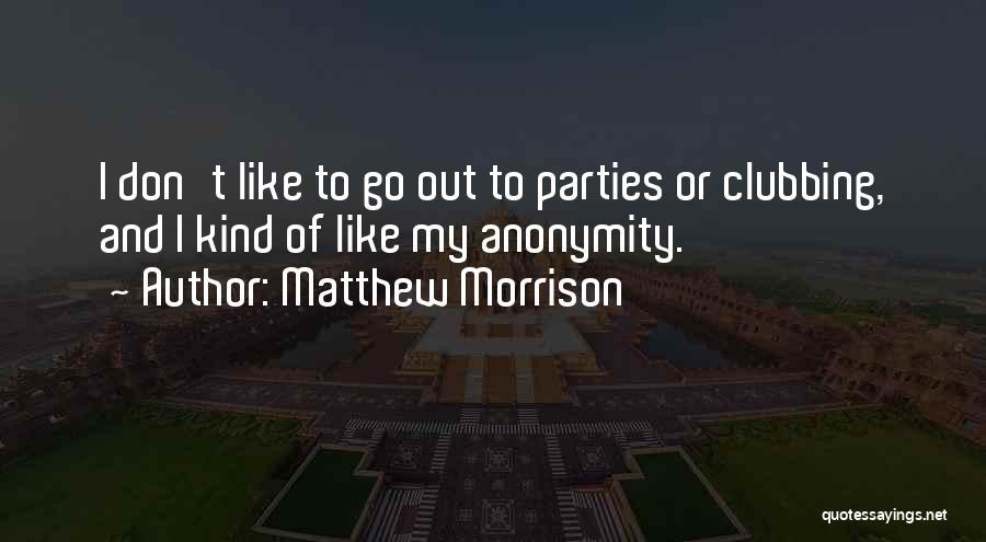 Matthew Morrison Quotes 1696169
