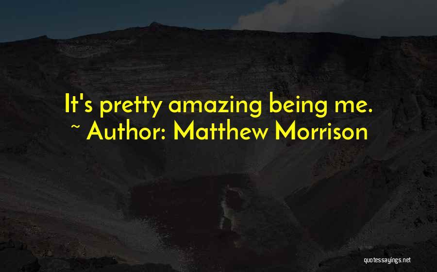 Matthew Morrison Quotes 1905558