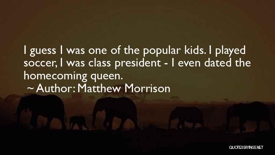 Matthew Morrison Quotes 2027881