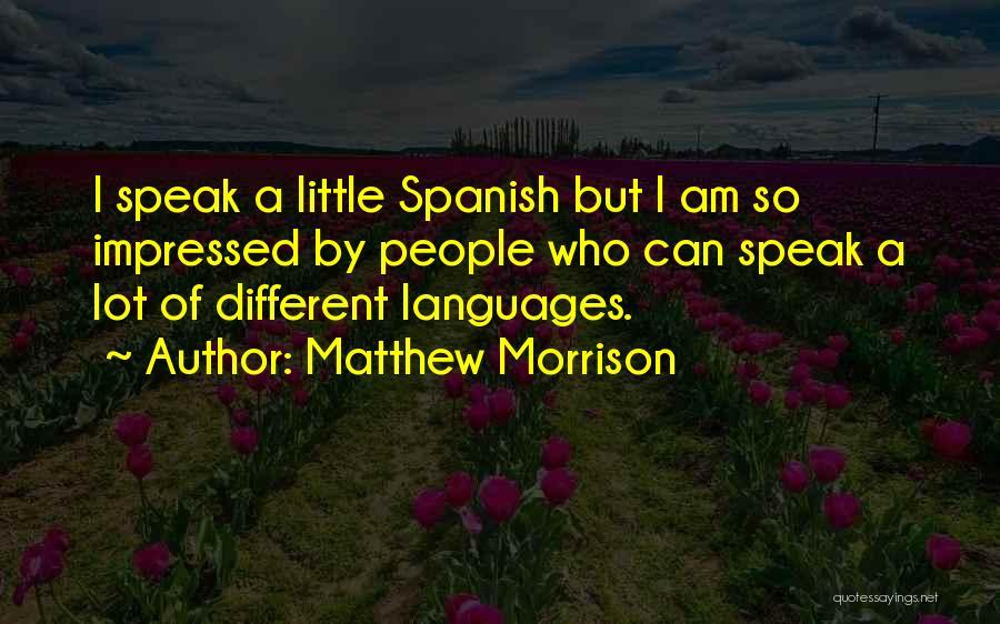 Matthew Morrison Quotes 2146086