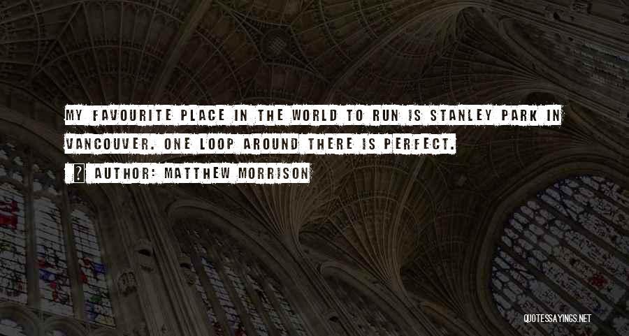 Matthew Morrison Quotes 2233711