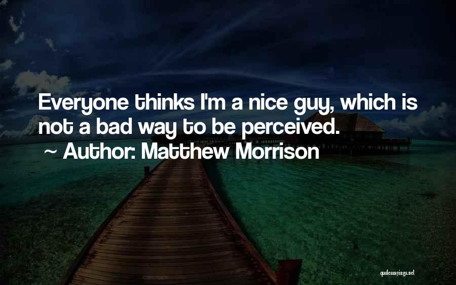 Matthew Morrison Quotes 322645