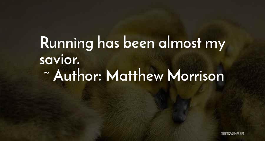 Matthew Morrison Quotes 350437