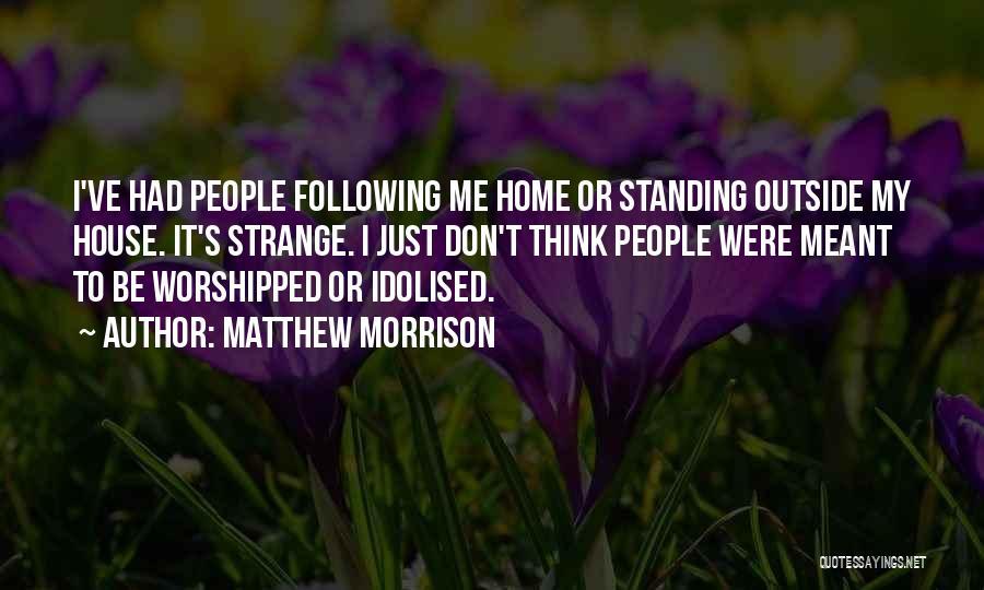 Matthew Morrison Quotes 355545