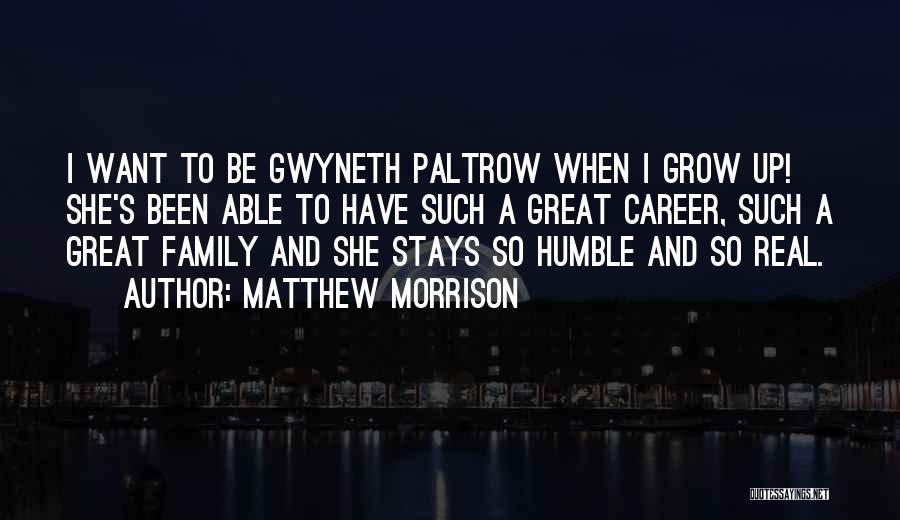 Matthew Morrison Quotes 458933