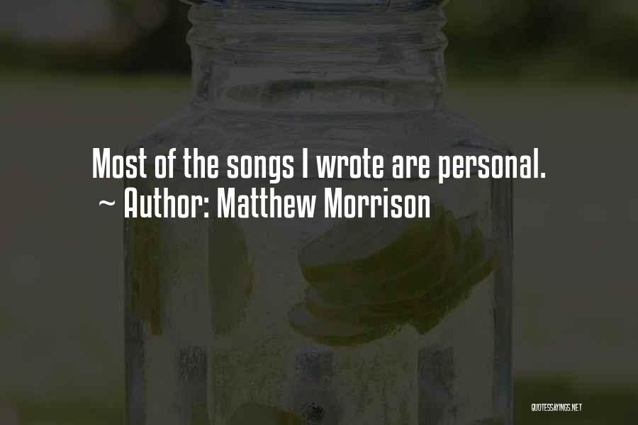 Matthew Morrison Quotes 654787