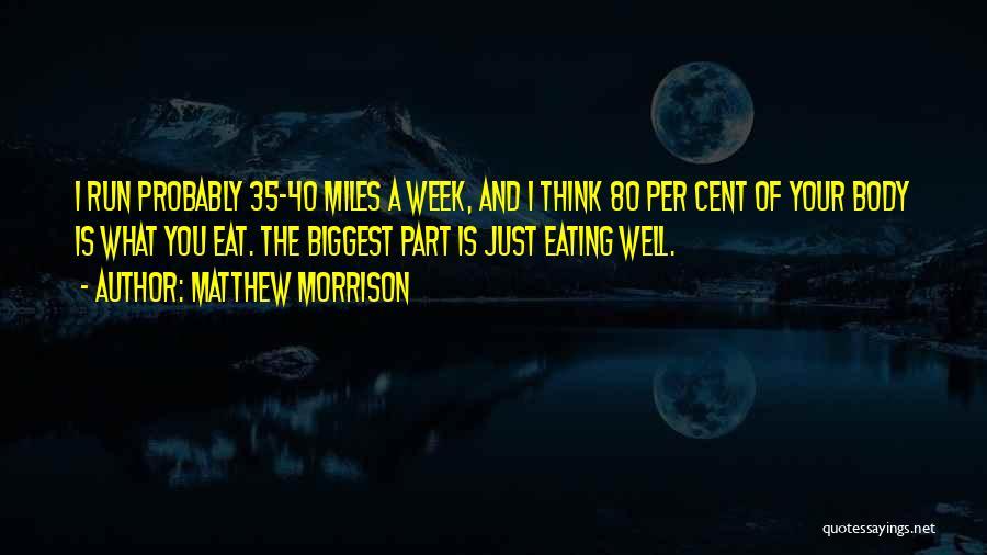 Matthew Morrison Quotes 699278
