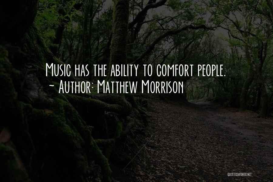 Matthew Morrison Quotes 699873