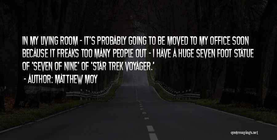 Matthew Moy Quotes 1008802