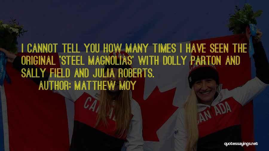 Matthew Moy Quotes 1013435