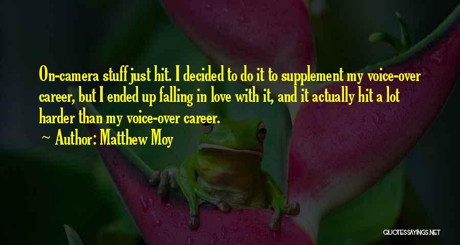Matthew Moy Quotes 1178729