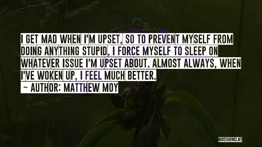 Matthew Moy Quotes 1258346