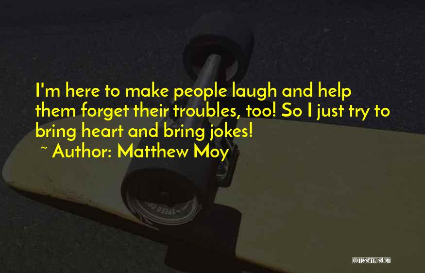 Matthew Moy Quotes 1414423
