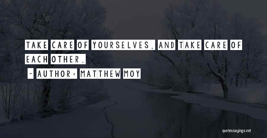 Matthew Moy Quotes 1431358