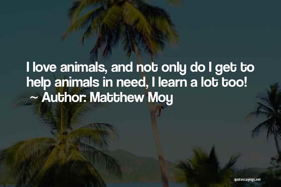 Matthew Moy Quotes 1809806