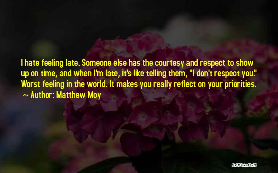 Matthew Moy Quotes 548931