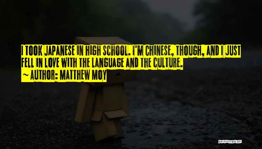 Matthew Moy Quotes 596965