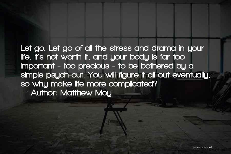 Matthew Moy Quotes 861186