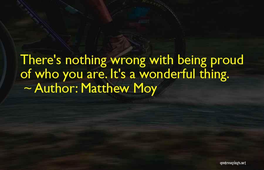 Matthew Moy Quotes 888351