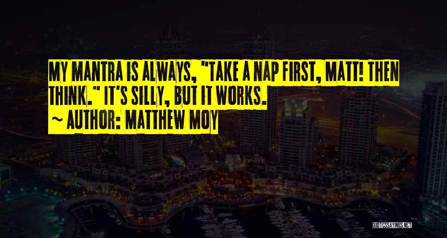 Matthew Moy Quotes 901085