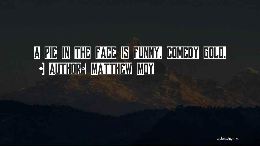 Matthew Moy Quotes 948880