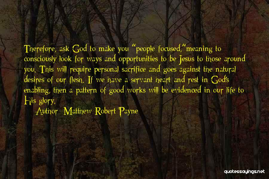 Matthew Robert Payne Quotes 2128841