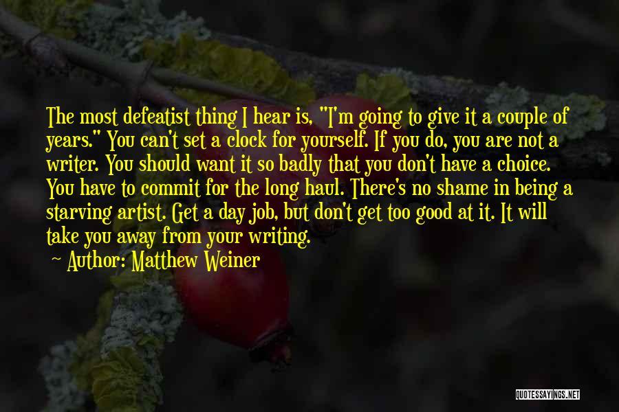 Matthew Weiner Quotes 1190341