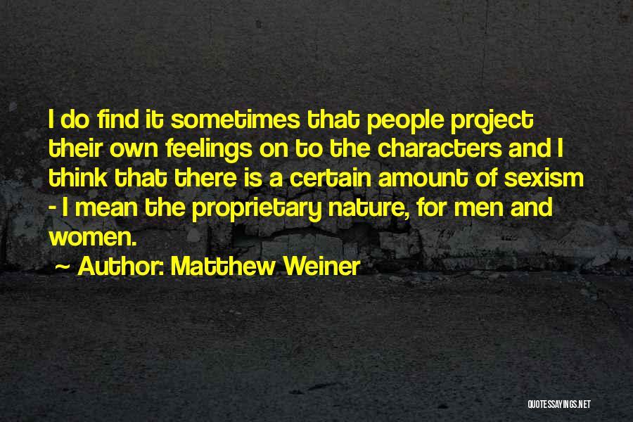 Matthew Weiner Quotes 1221647