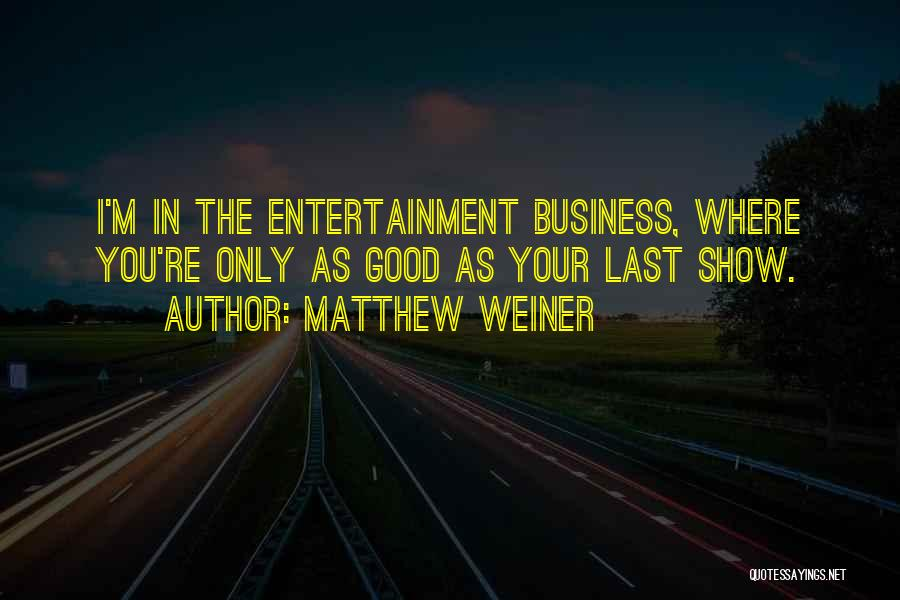 Matthew Weiner Quotes 146267