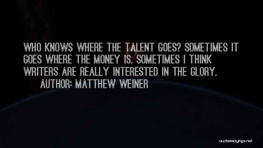 Matthew Weiner Quotes 1742106