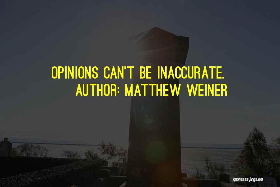 Matthew Weiner Quotes 243941