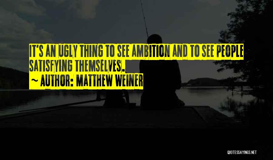 Matthew Weiner Quotes 585257
