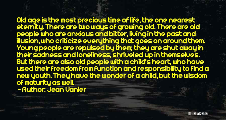 Maturity And Growing Up Quotes By Jean Vanier