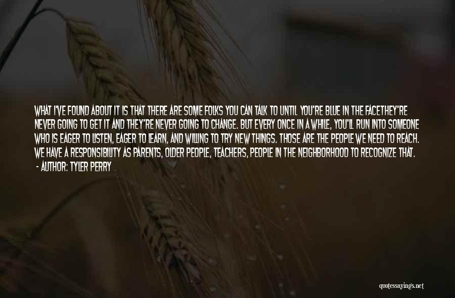 Maturity And Growing Up Quotes By Tyler Perry