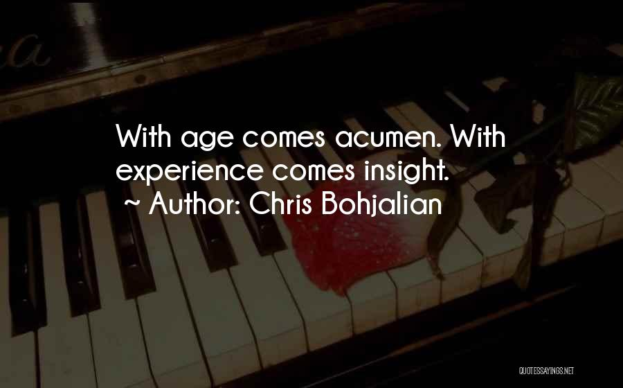 Maturity Comes Quotes By Chris Bohjalian