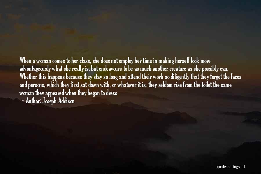 Maturity Comes Quotes By Joseph Addison