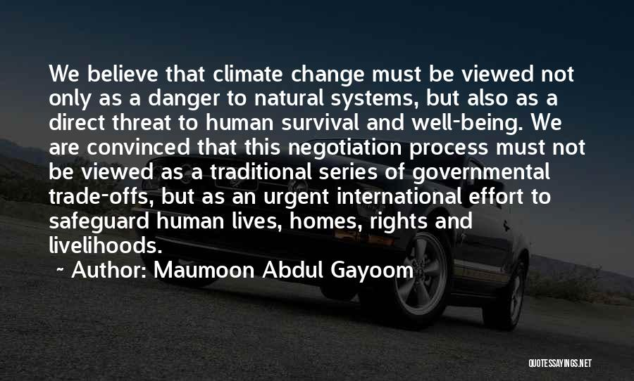 Maumoon Abdul Gayoom Quotes 1553896