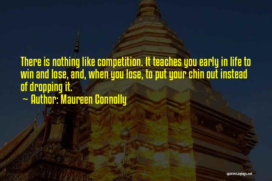 Maureen Connolly Quotes 2174413