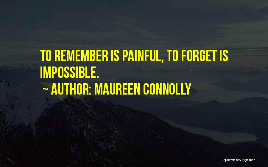 Maureen Connolly Quotes 2200435