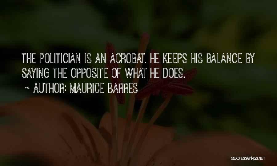 Maurice Barres Quotes 607040