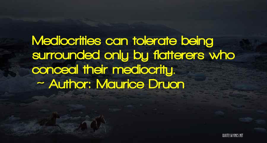 Maurice Druon Quotes 1002429