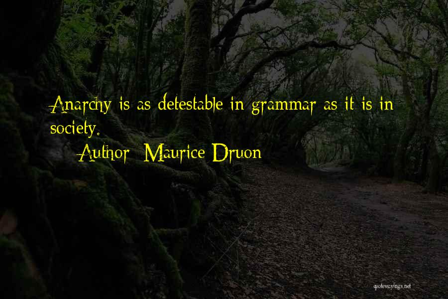 Maurice Druon Quotes 1151885