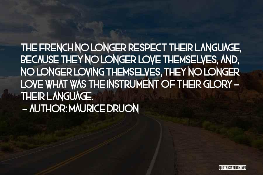 Maurice Druon Quotes 1280500