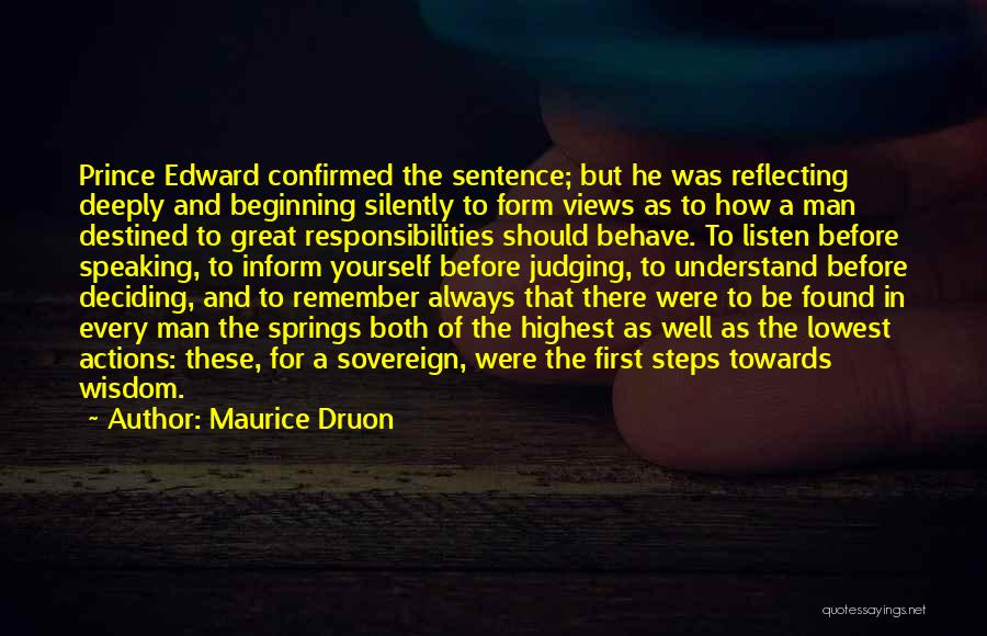 Maurice Druon Quotes 1569293