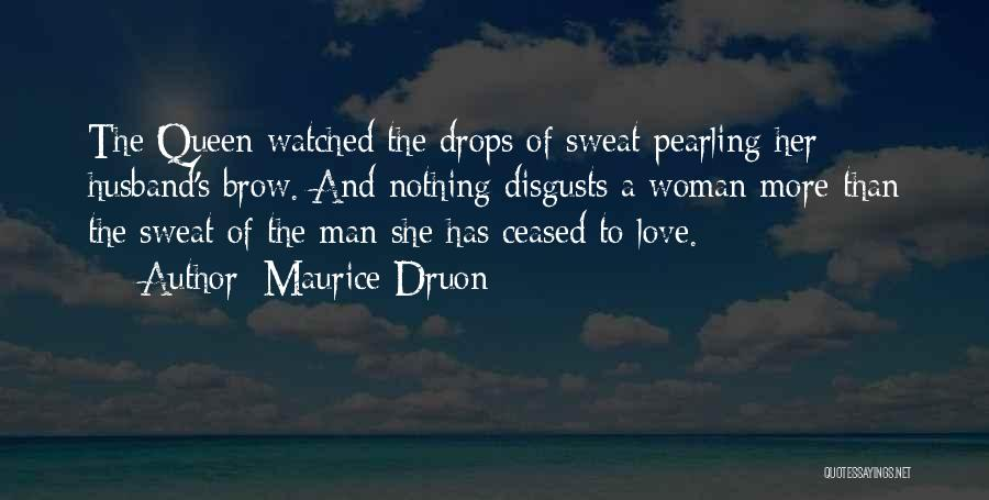 Maurice Druon Quotes 2091310