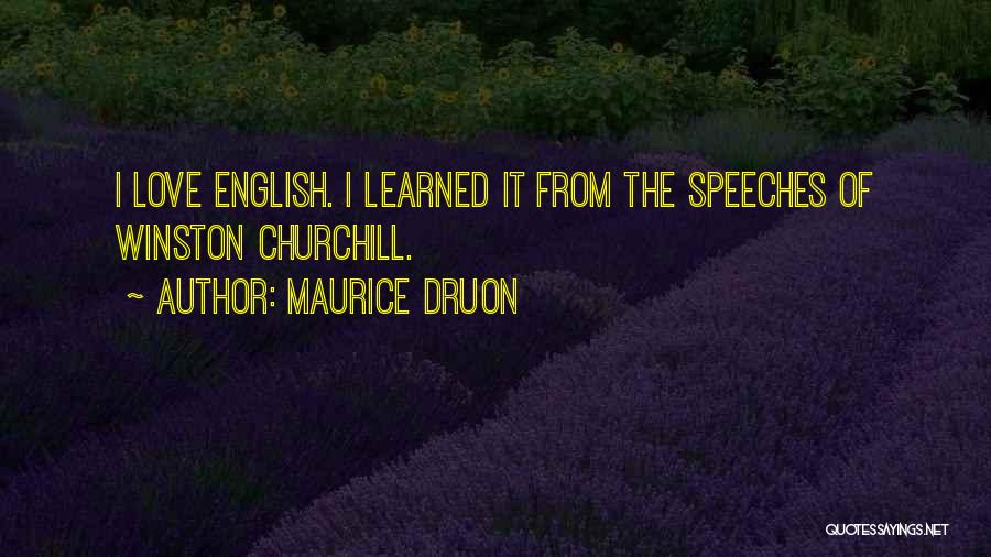 Maurice Druon Quotes 2159997