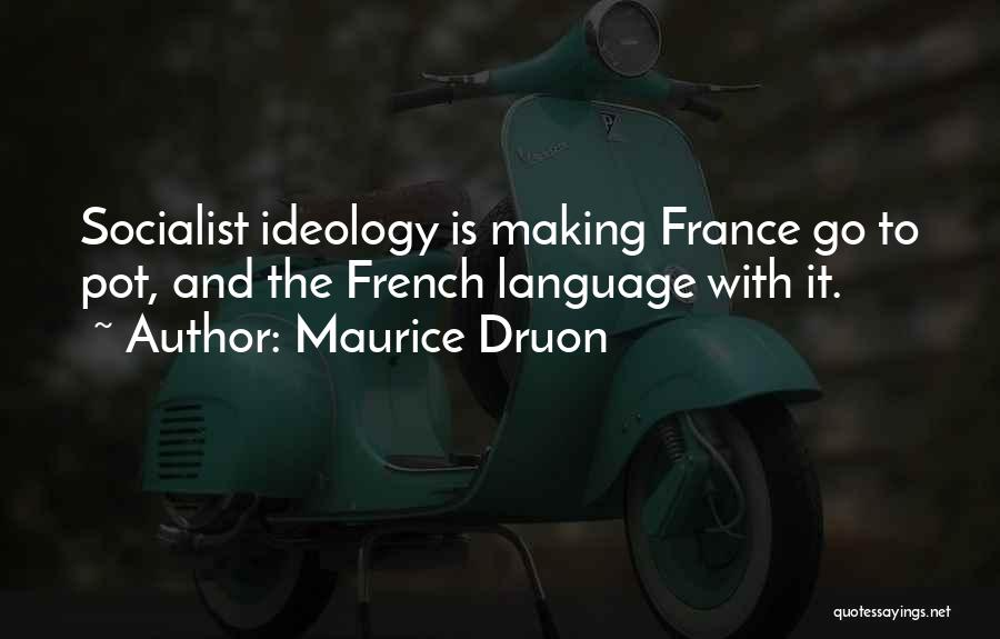 Maurice Druon Quotes 2180752